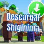 Descargar SHIGINIMA Launcher Minecraft