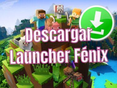 Cómo DESCARGAR Launcher Fénix