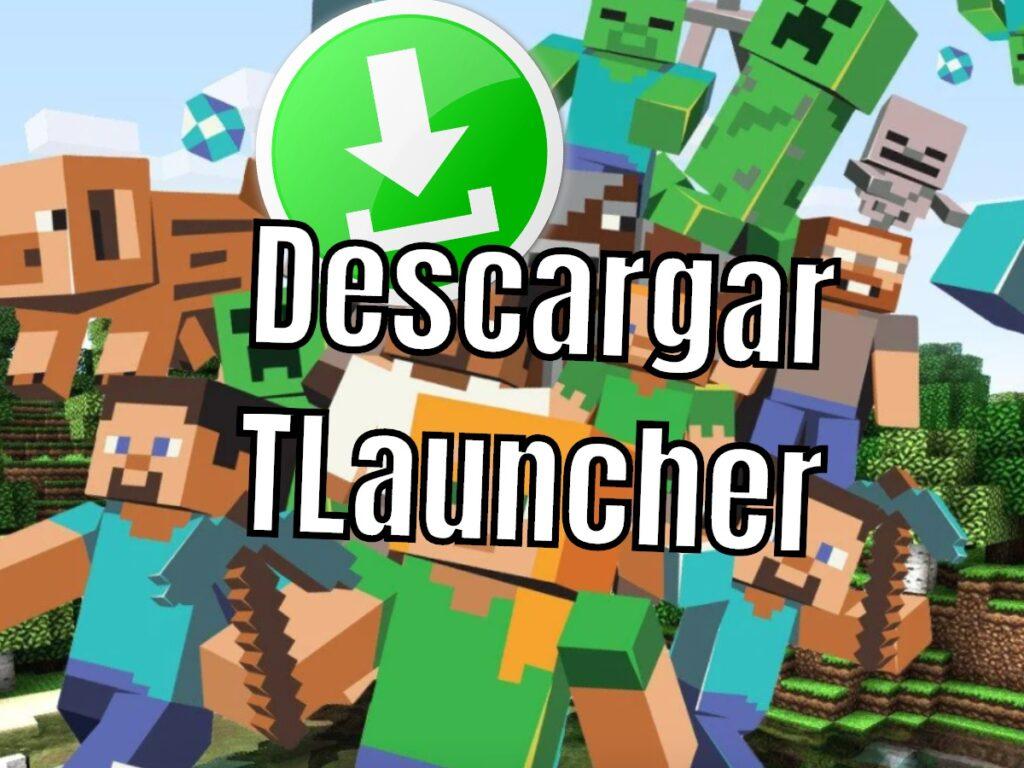 Descargar TLauncher para Minecraft