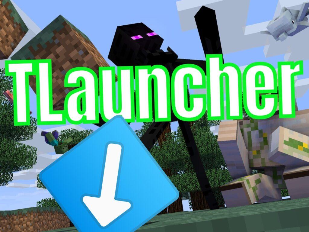 Скачать TLauncher для Minecraft