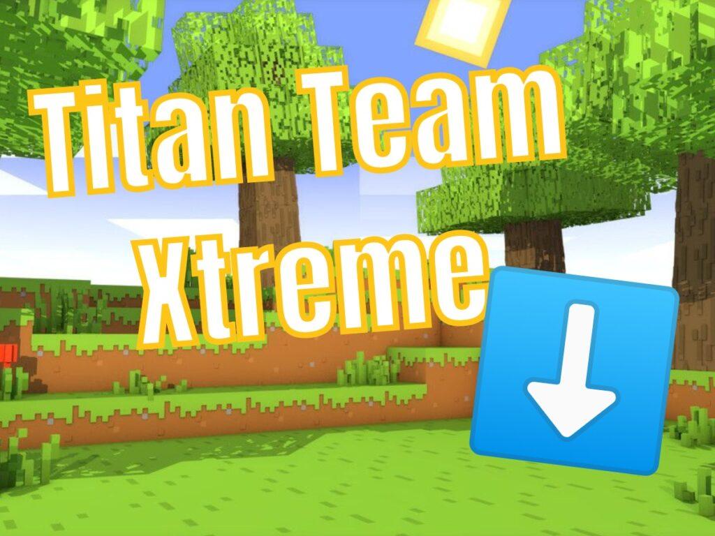 Pobierz Launcher Titan Team Xtreme Minecraft