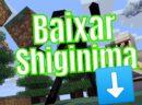 Baixar SHIGINIMA Launcher Minecraft
