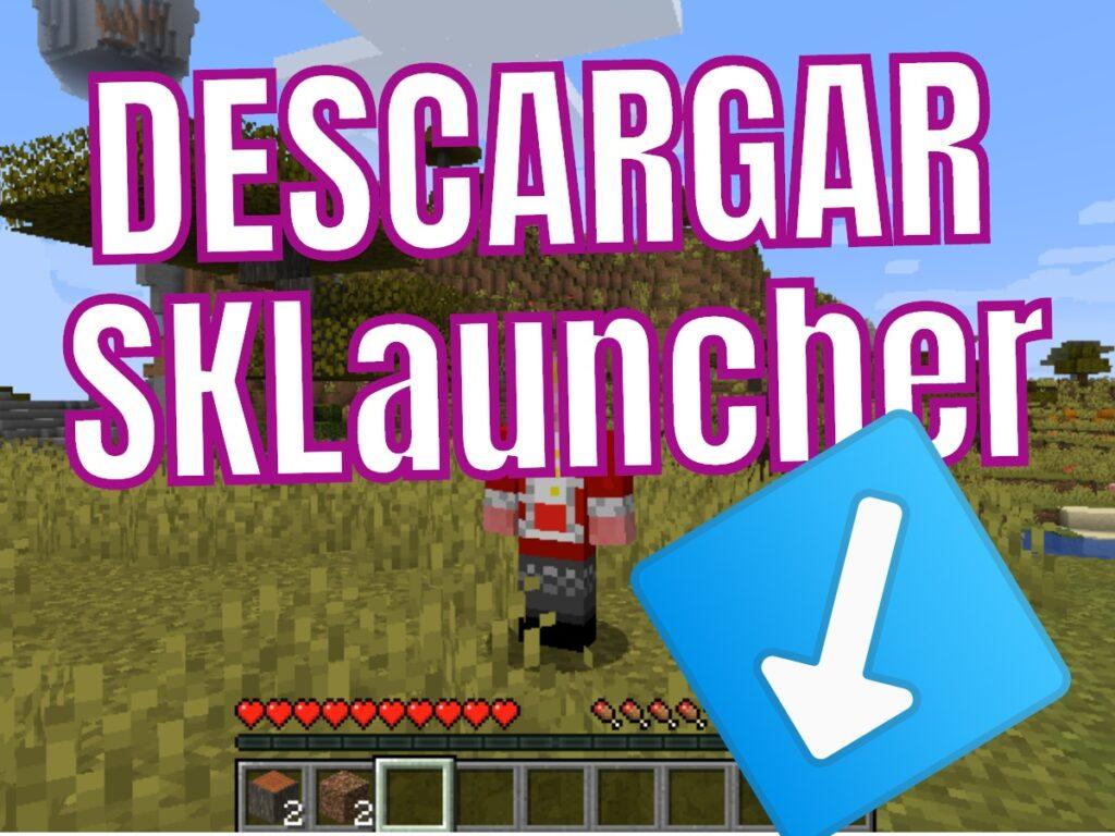 Descargar SKLauncher para Minecraft en PC y Mac