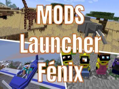MODS para Launcher Fénix