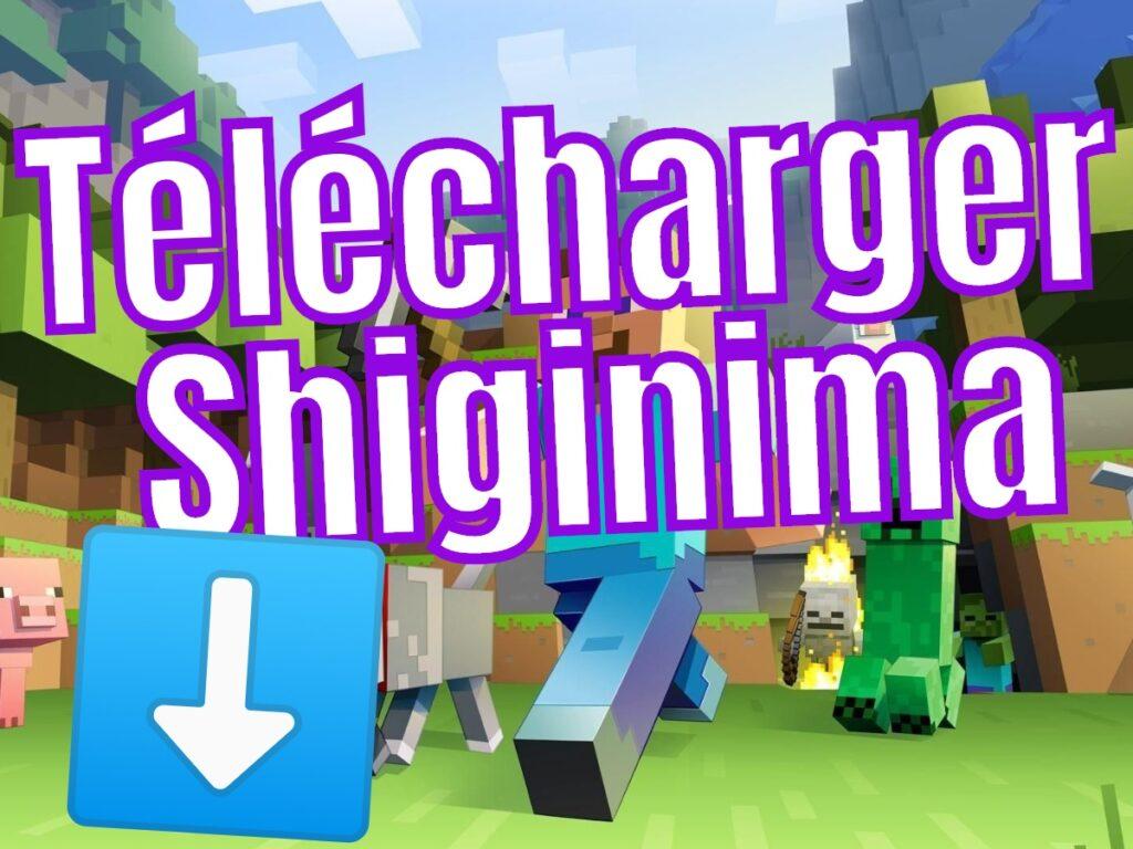 Télécharger le Launcher Shiginima Minecraft