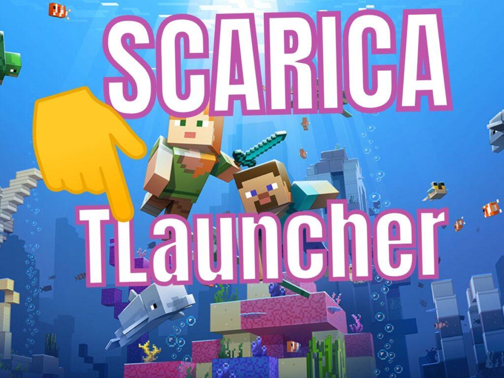 SCARICA TLauncher Minecraft su PC e Mac