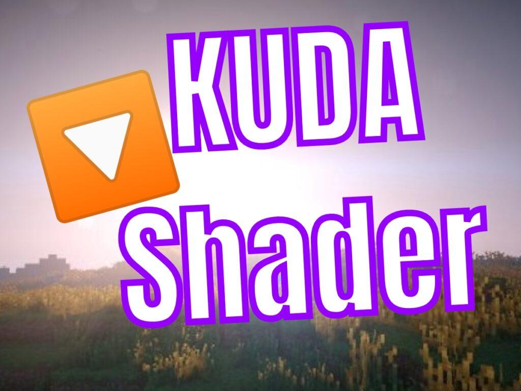 Descargar KUDA Shader para Minecraft